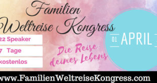 Familien Weltreise Online Kongress 2017