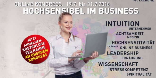 Hochsensibel im Business Online Kongress 2018
