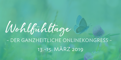Wohlfühl Onlinekongress mit Datum