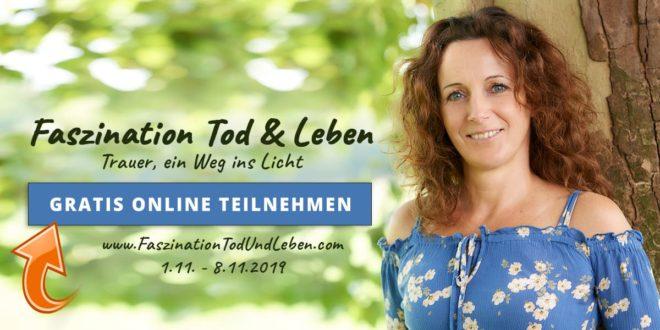 Ffazination Tod & Leben Online Kongress 2. Wiederholung