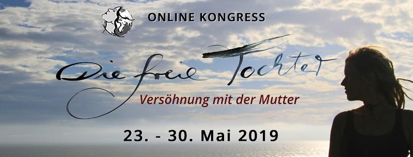 freie tochter versöhnung mit der mutter online kongress