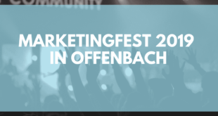 Das Marketingfest 2019 in Offenbach