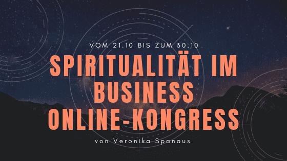 Spiritualität im Business Online-Kongress von Veronika Spanaus