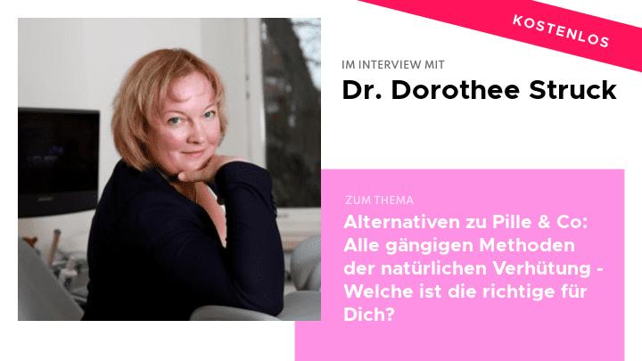 Dr. Dorothee Struck Pille Verhütung