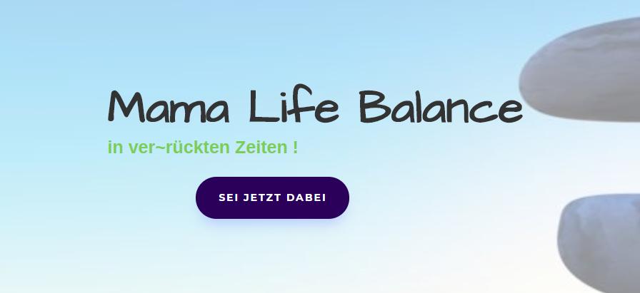 Mama Life Balance in verrückten Zeiten 2020