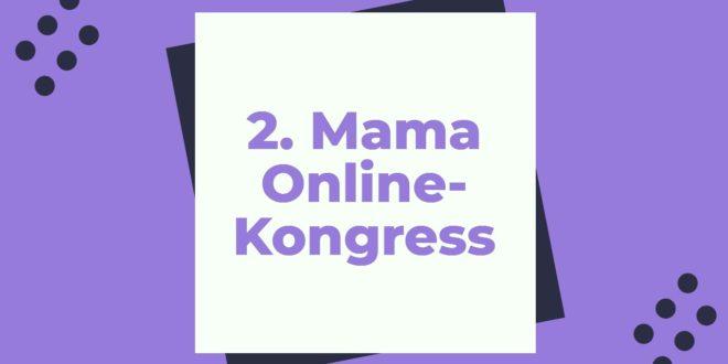 2. Mama Online-Kongress