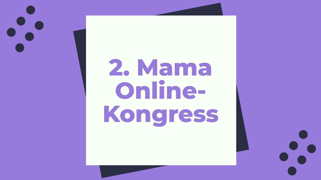 2. Mama Online-Kongress 2021