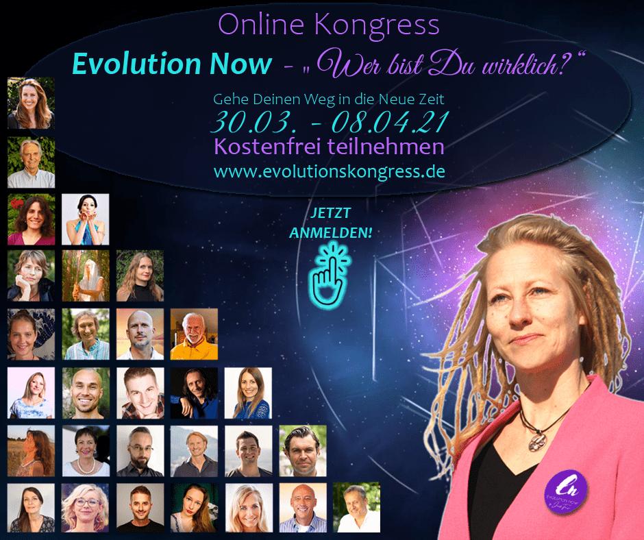 """Evolution Now Light """"Wer bist du wirklich?"""" Online-Kongress 2021"""