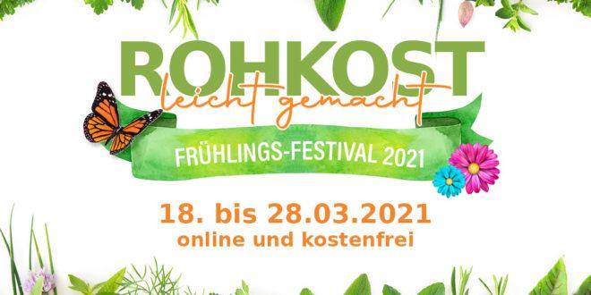 Rohkost leicht gemacht Frühlings-Festival 2021