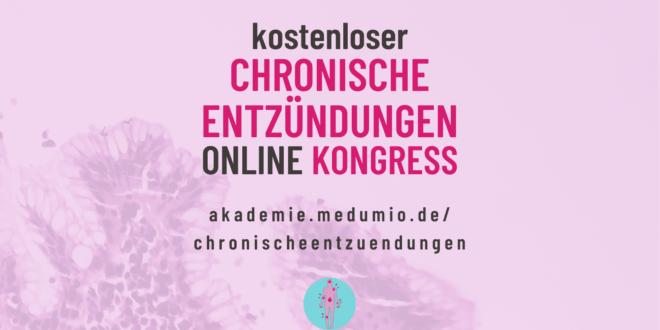 Chronische Entzündungen Online-Kongress