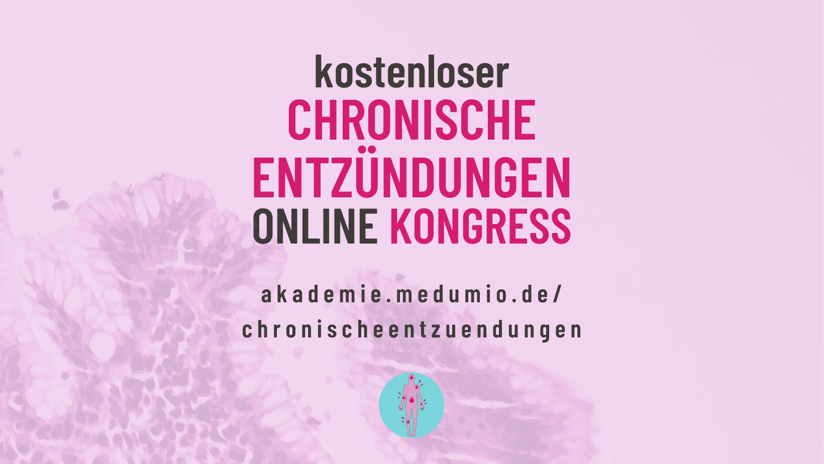 Chronische Entzündungen Online-Kongress 2021