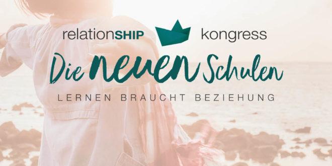 Die neuen Schulen relationSHIP Kongress