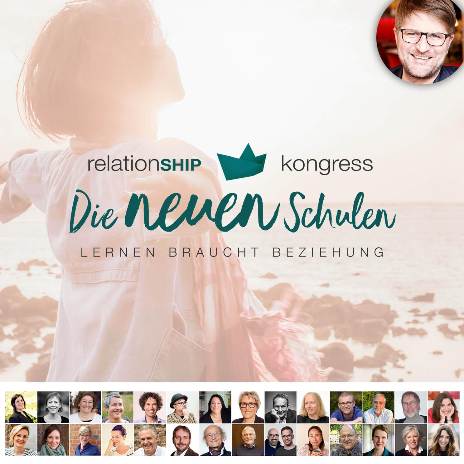 Die neuen Schulen - relationSHIP Kongress