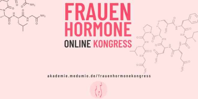 Frauenhormone Online-Kongress