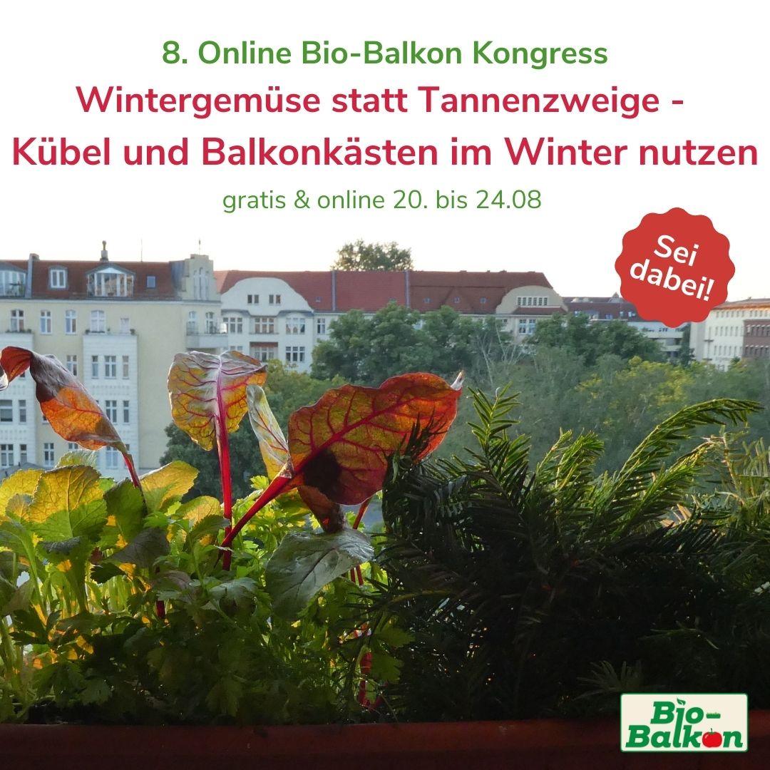 8. Online Bio-Balkon Kongress Wintergemüse 2021